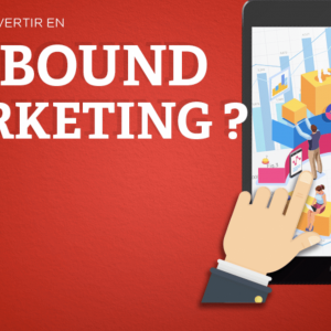 ¿Por qué invertir en Inbound Marketing?